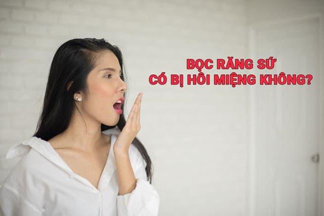 Bọc Răng Sứ Bị Hôi Miệng Đúng Hay Không? – Nha Khoa Quốc Tế Á Châu - ảnh 1